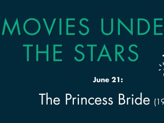 Movies Under the Stars June 21, The Princess Bride